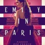 'Emily In Paris': A Definite Netflix Must-Watch + Lily Collins Best Looks!