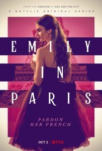 'Emily In Paris': A Definite Netflix Must-Watch + Lily Collins Best Looks!